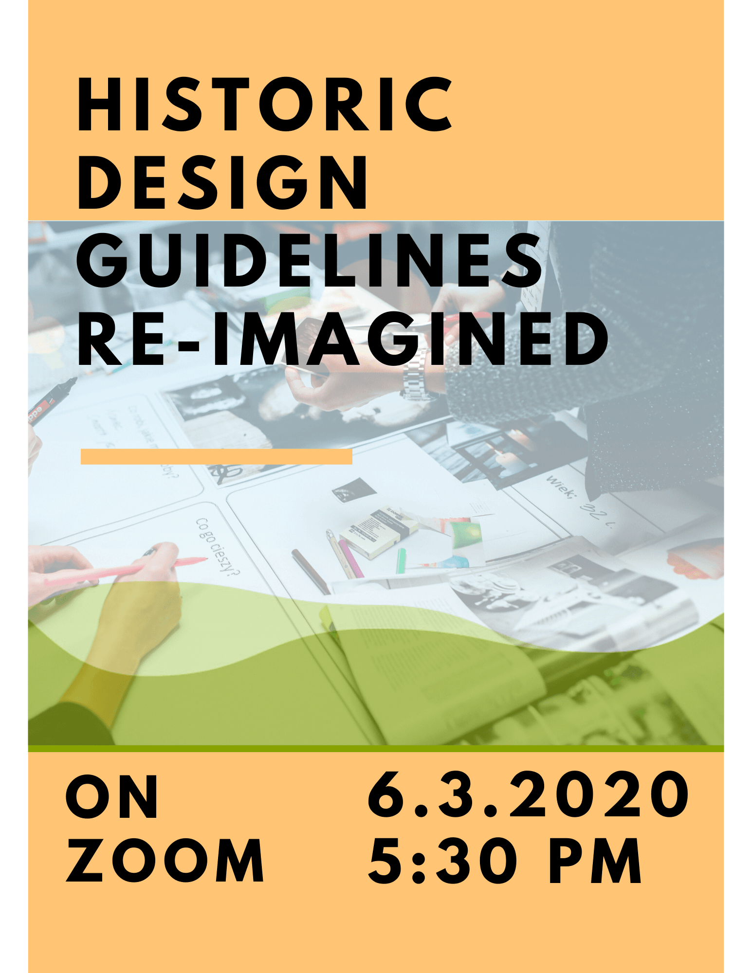 Historic Design Guidelines Re-Imagined on Zoom Wednesday at 5:30 p.m.